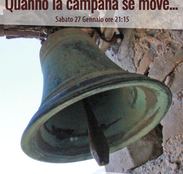 Quanno la campana se move...