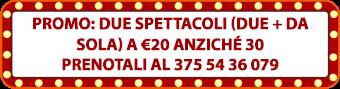 promo_2spettacoli